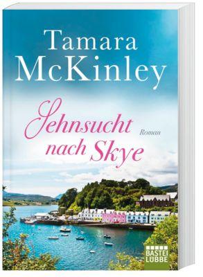 Sehnsucht nach Skye - Tamara McKinley  