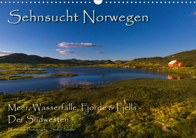 Sehnsucht Norwegen - Meer, Wasserfälle, Fjorde und Fjells - Der Südwesten (Wandkalender 2019 DIN A3 quer), Stefan Sattler