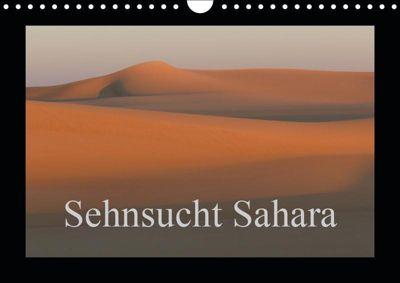 Sehnsucht Sahara (Wandkalender 2019 DIN A4 quer), Knut Bormann