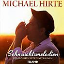 Sehnsuchtsmelodien - Die größten Hits zum Träumen
