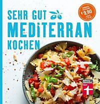 Mediterrane Küche mediterrane küche passende angebote jetzt bei weltbild de