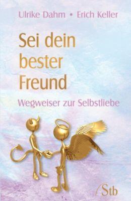 Sei dein bester Freund, Erich Keller, Ulrike Dahm