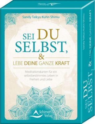 Sei du selbst, und lebe deine ganze Kraft, Meditationskarten + Buch, Sandy Taikyu Kuhn Shimu