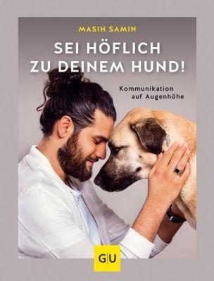 Sei höflich zu deinem Hund!, Masih Samin