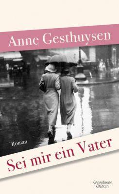 Sei mir ein Vater, Anne Gesthuysen