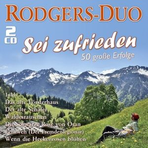 Sei Zufrieden-50 Große Erfolge, Rodgers-Duo