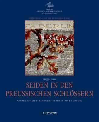 Seiden in den preussischen Schlössern, Susanne Evers