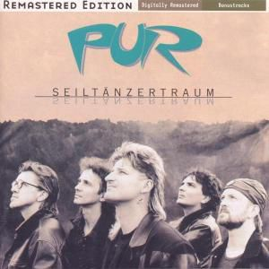 Seiltänzertraum (Remastered), Pur