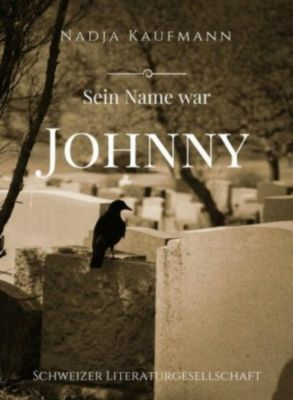 SEIN NAME WAR JOHNNY, Nadja Kaufmann