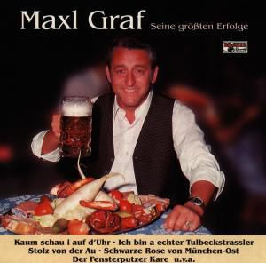 Seine größten Erfolge, Maxl Graf