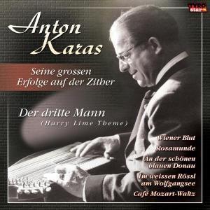 Seine großen Erfolge, Anton Karas