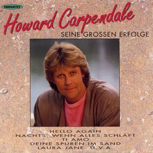 Seine großen Erfolge, Howard Carpendale