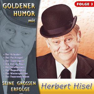 Seine großen Erfolge, Folge 3, Herbert Hisel
