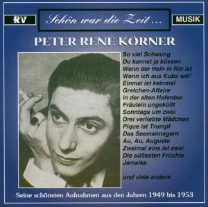 Seine Schönsten Aufnahmen, Peter René Körner