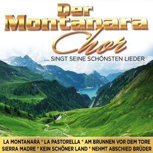 Seine Schönsten Lieder, Montanara Chor
