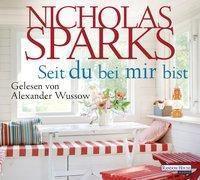 Seit du bei mir bist, 6 Audio-CDs, Nicholas Sparks