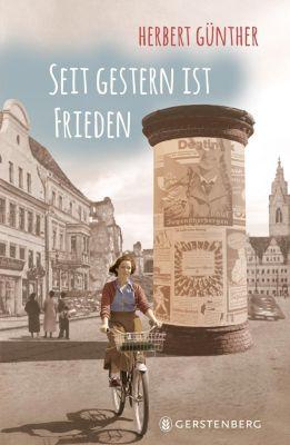 Seit gestern ist Frieden, Herbert Günther