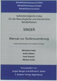 Selbständigkeits-Index für die neurologische und geriatrische Rehabilitation SINGER, Ulf-Norbert Funke, Ursula Schüwer, Themann Peter, Nikolaus Gerdes