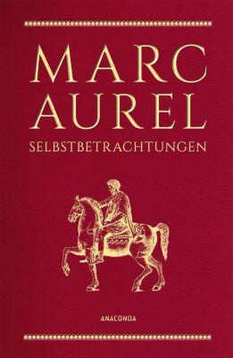 Selbstbetrachtungen, Marc Aurel