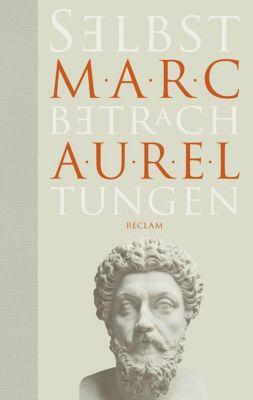 Selbstbetrachtungen - Marc Aurel |
