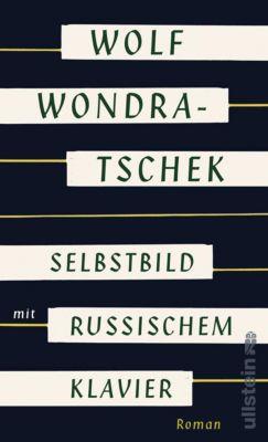 Selbstbild mit russischem Klavier, Wolf Wondratschek