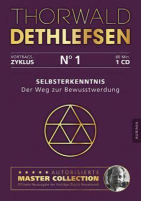 Selbsterkenntnis - Der Weg zur Bewusstwerdung, 1 Audio-CD, Thorwald Dethlefsen