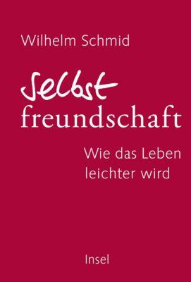 Selbstfreundschaft, Wilhelm Schmid