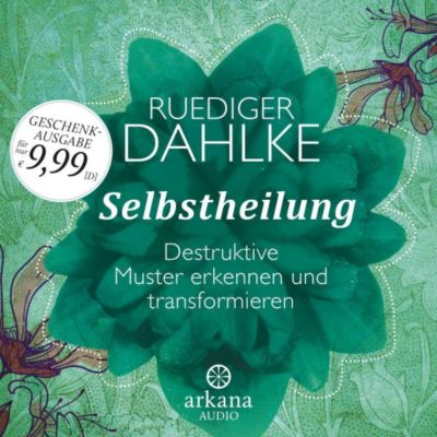 Selbstheilung, 1 Audio-CD, Ruediger Dahlke