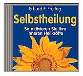 Selbstheilung, 1 CD-Audio, Erhard F. Freitag