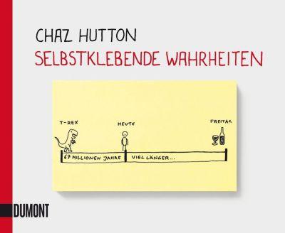 Selbstklebende Wahrheiten - Chaz Hutton |