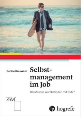 Selbstmanagement im Job, Denise Grauwiler