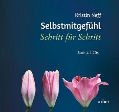 Selbstmitgefühl - Schritt für Schritt, m. 4 Audio-CDs - Kristin Neff pdf epub