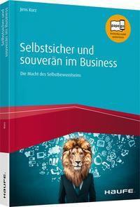 Selbstsicher und souverän im Business, Jens Korz