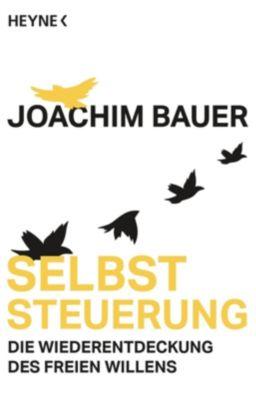 Selbststeuerung - Joachim Bauer pdf epub