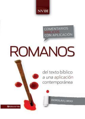 Seleccion Vida Lider: Comentario bíblico con aplicación NVI Romanos, Douglas J. Moo