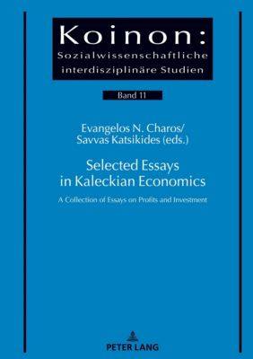 Selected Essays in Kaleckian Economics, Evangelos Charos