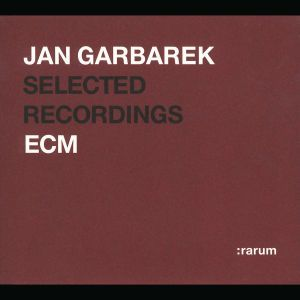 Selected Recordings (:rarum 2), Jan Garbarek