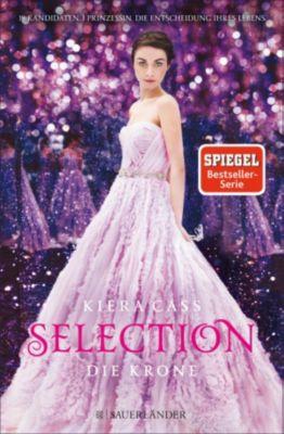 Selection: Selection - Die Krone, Kiera Cass