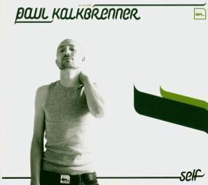 Self, Paul Kalkbrenner