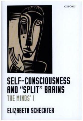 Self-Consciousness and Split Brains, Elizabeth Schechter