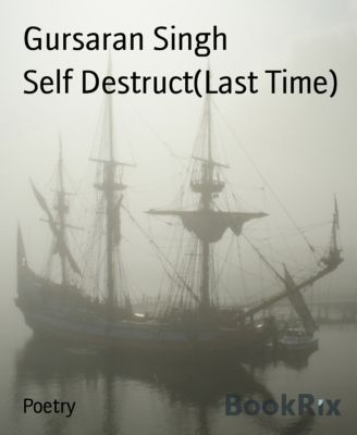 Self Destruct(Last Time), Gursaran Singh