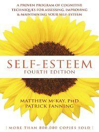 Self-Esteem, Matthew McKay, Patrick Fanning