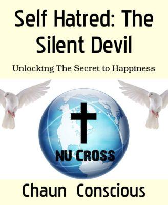 Self Hatred: The Silent Devil, Chaun Conscious