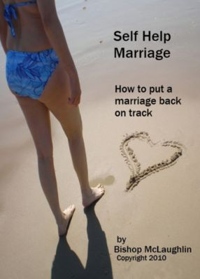 Self Help Marriage: How to Put a Marriage Back on Track, Clint McLaughlin