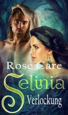 Selinia - Verlockung, Rose Care