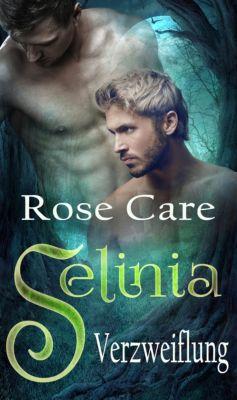 Selinia - Verzweiflung, Rose Care