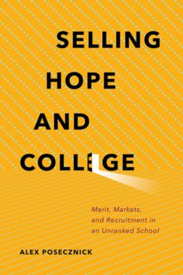 Selling Hope and College, Alex Posecznick