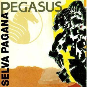 Selva Pagana, Pegasus