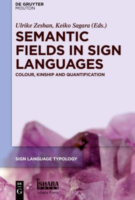Semantic Fields in Sign Languages