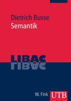 Semantik, Dietrich Busse